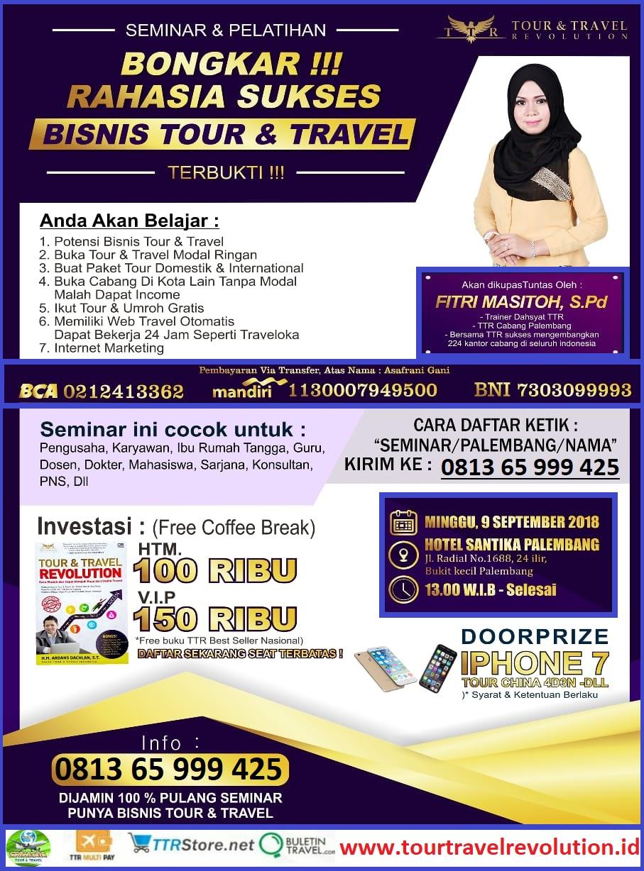 Seminar TOur Travel Revolution Palembang Sumsel