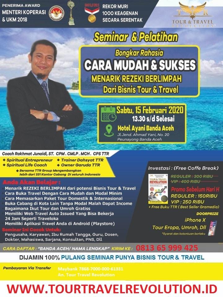 Seminar Tour Travel Revolution Aceh